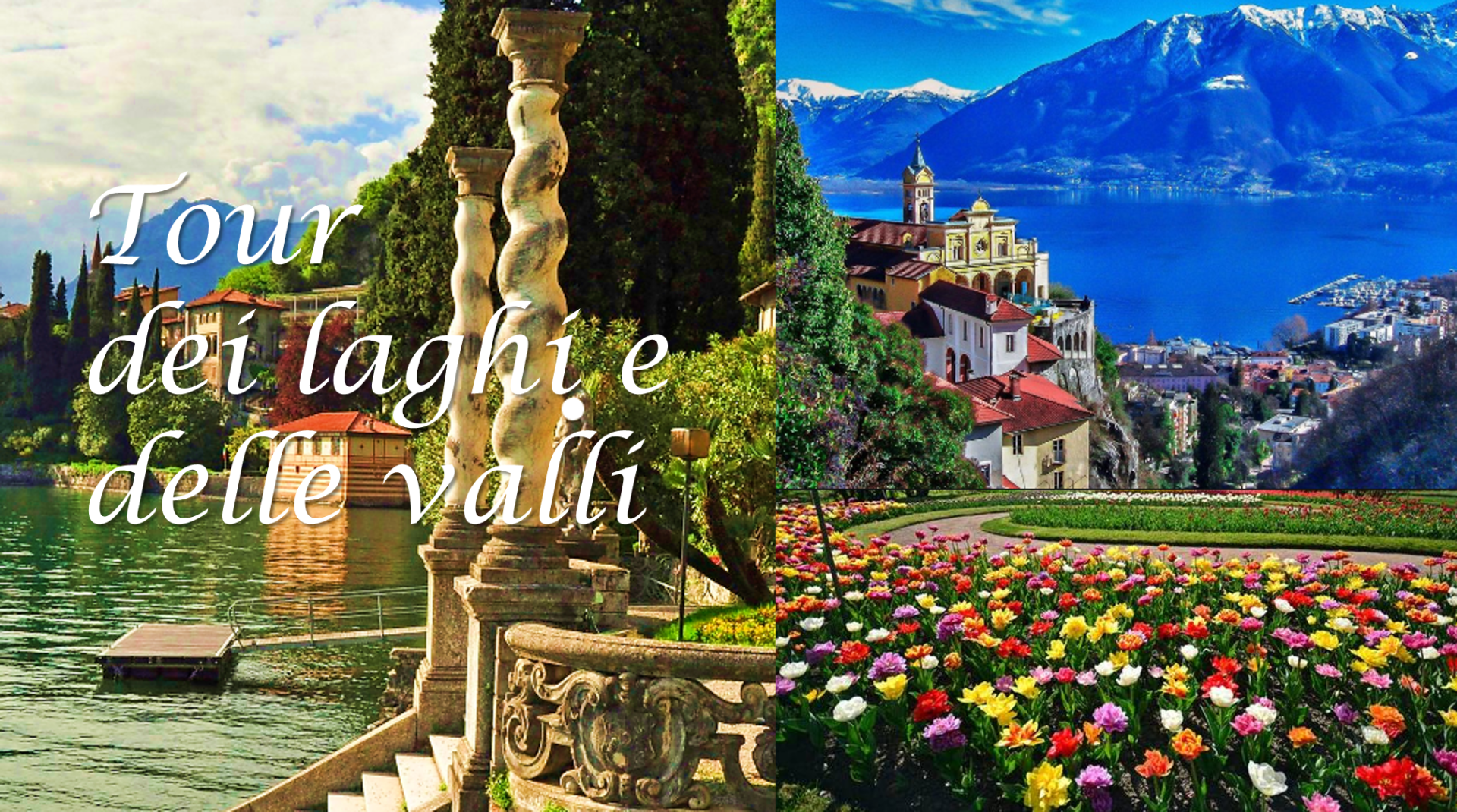 tour-laghi-e-valli